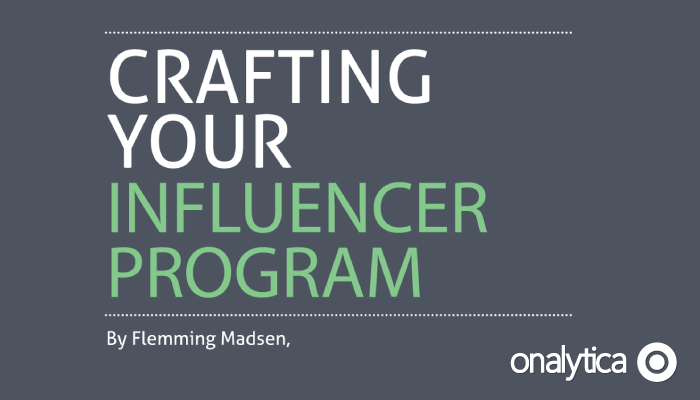 Crafting Your Influencer Programme – White Paper