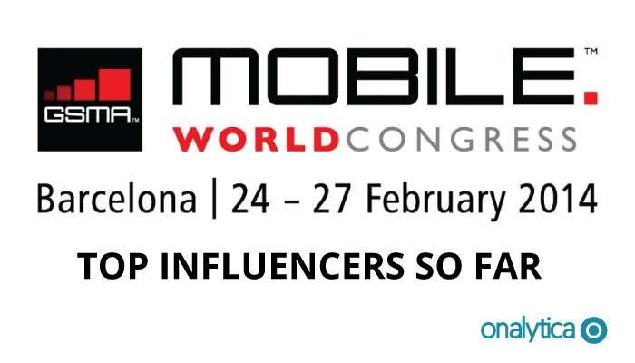 Onalytica - MWC 2014 Top Influencers so far