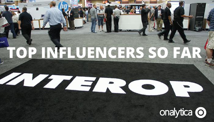 Onalytica - Interop Las Vegas 2014 Top Influencers so far