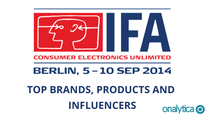 Onalytica - IFA 2014 Top Brands Products and Influencers