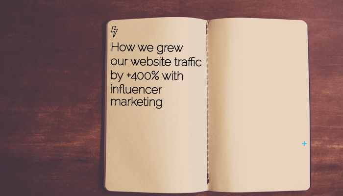 Onalytica - How-we grew our website trafficby 400 percent with influencer marketing