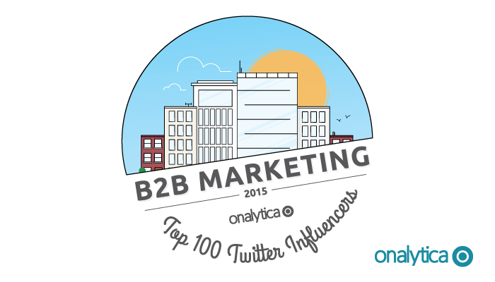 Onalytica - B2B marketing 2015 Top 100 Twitter Influencers