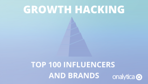 Growth Hacking: Top 100 Influencers & Brands