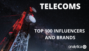 Telecoms: Top 100 Influencers and Brands