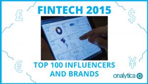 Fintech 2015: Top 100 Influencers and Brands