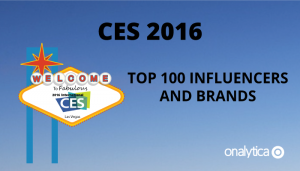 CES 2016: Top 100 Influencers and Brands