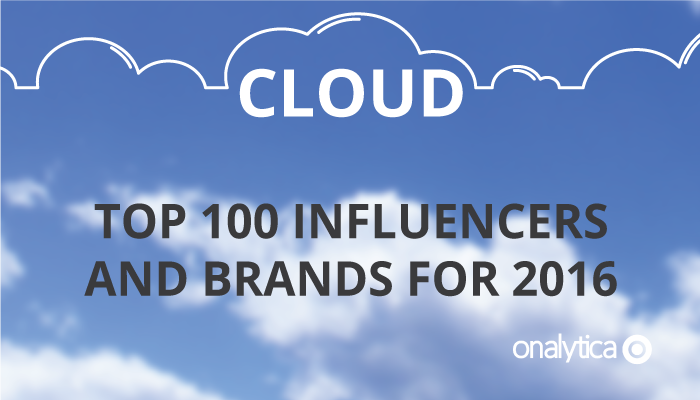 Onalytica - Cloud Top 100 Influencers and Brands for 2016