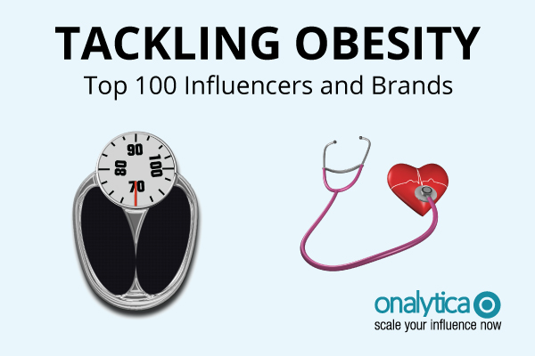 Onalytica - Tackling Obesity Top 100 Influencers and Brands