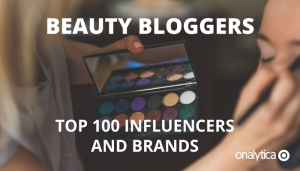 Beauty Bloggers: Top 100 Influencers and Brands