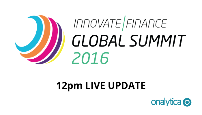 Onalytica - Innovate Finance Summit 2016 12pm Live Update