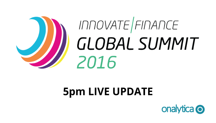 Onalytica - Innovate Finance Summit 2016 5pm Live Update