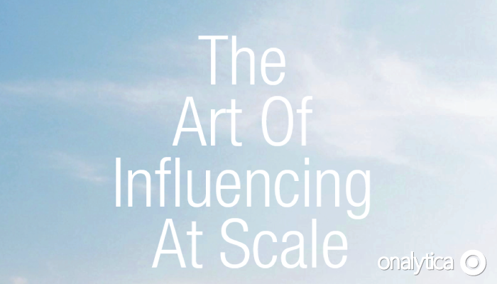 The Art Of Influencing At Scale