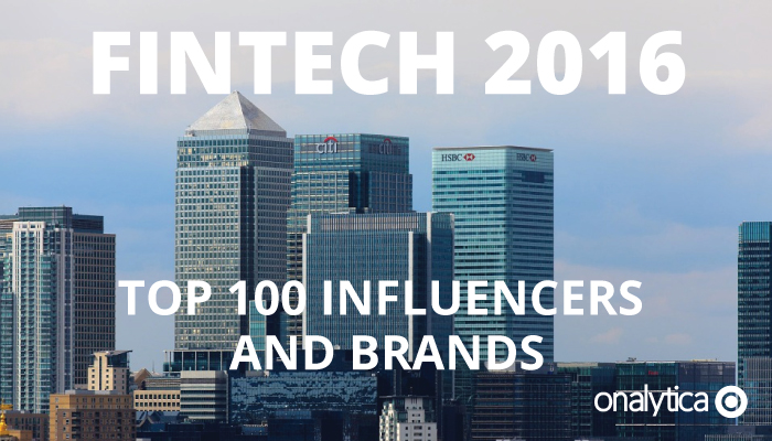 Onalytia - Fintech 2016 - Top 100 Influencers and Brands