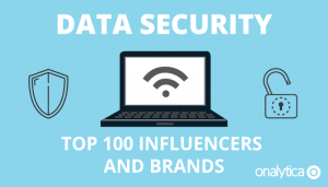 Data Security: Top 100 Influencers and Brands