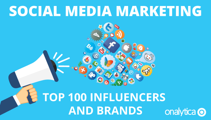 Onalytica - Social Media Marketing 2016 - Top 100 Influencers and Brands