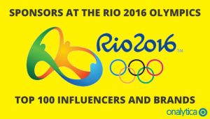 Sponsors at the Rio 2016 Olympics: Top 100 Influencers and Brands