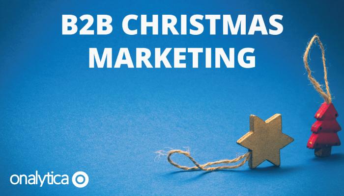 8 Tips for B2B Christmas Marketing