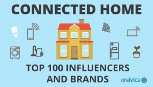 Connected Home: Top 100 Influencers and Brands