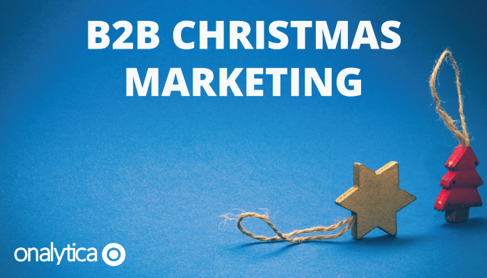 8 Tips for B2B Christmas Marketing