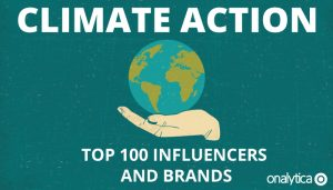 Climate Action: Top 100 Influencers and Brands