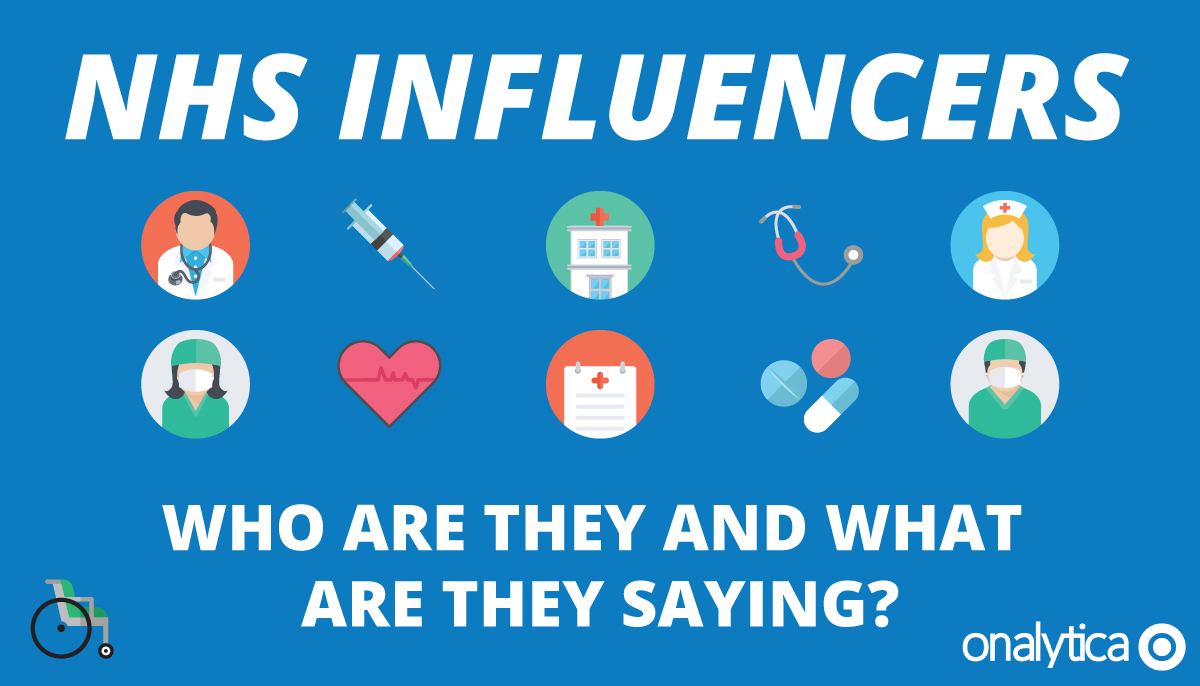 NHS Influencers - Who are they and what are they saying?
