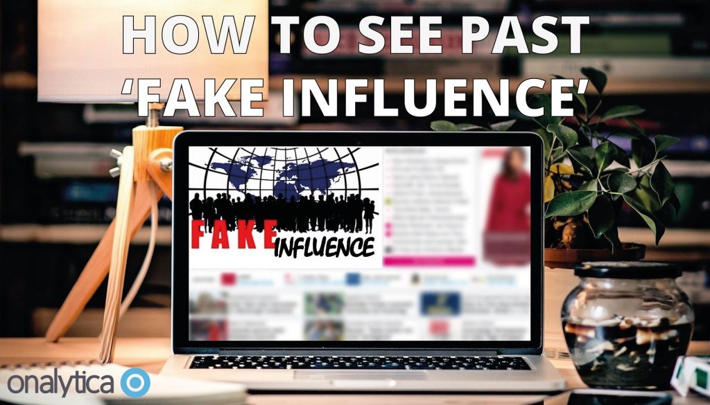 "How to See Past ""Fake Influence"""