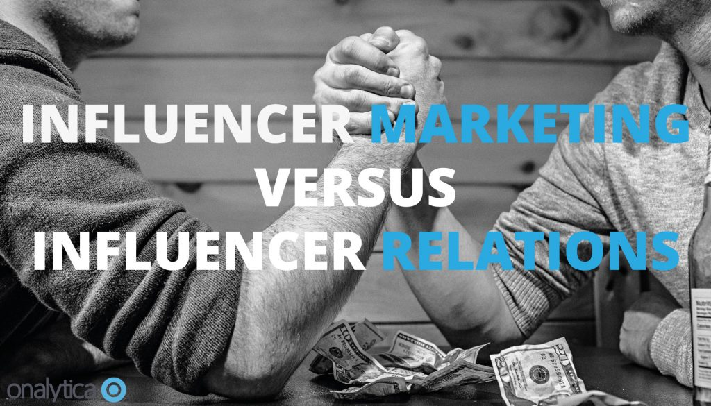 Influencer Marketing Vs Influencer Relations- What's the Difference?