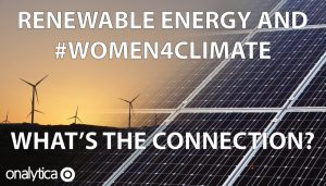 Renewable Energy and #Women4Climate – What's the Connection?