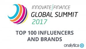 Innovate Finance Global Summit 2017: Top 100 Influencers and Brands