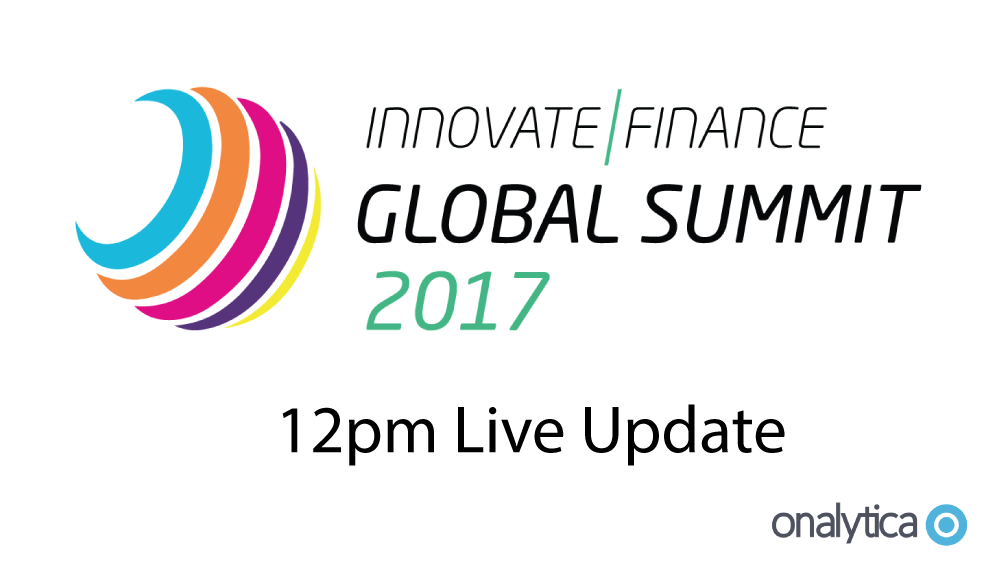 Onalytica - Innovate Finance Summit 2017 12pm Live Update