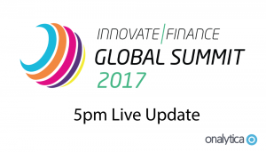 Innovate Finance Global Summit – Monday – Live Update 5pm