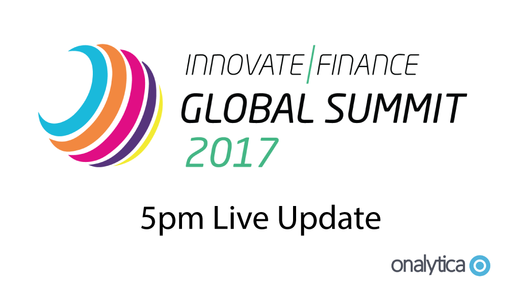 Onalytica - Innovate Finance Summit 2017 5pm Live Update