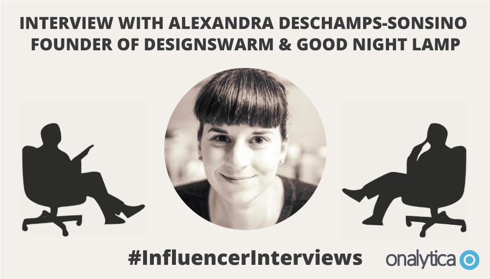 Onalytica Interview with Alexandra Deschamps-Sonsino