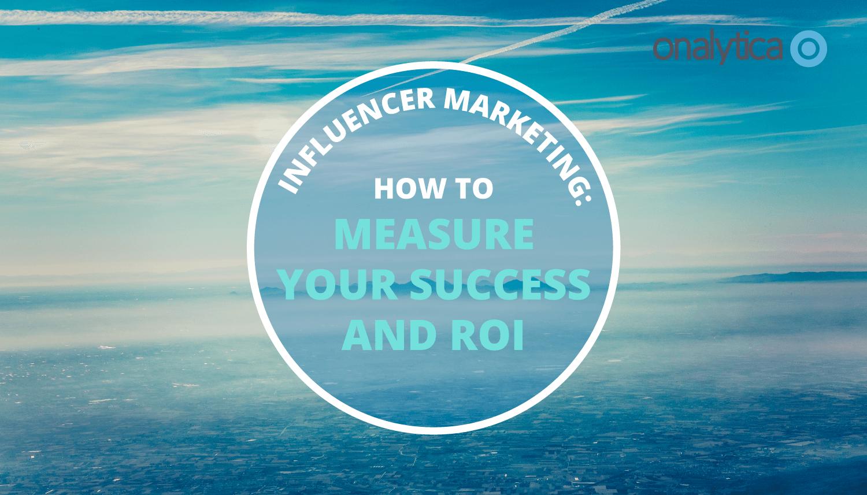 Onalytica Influencer-Marketing-Measure-Success-ROI