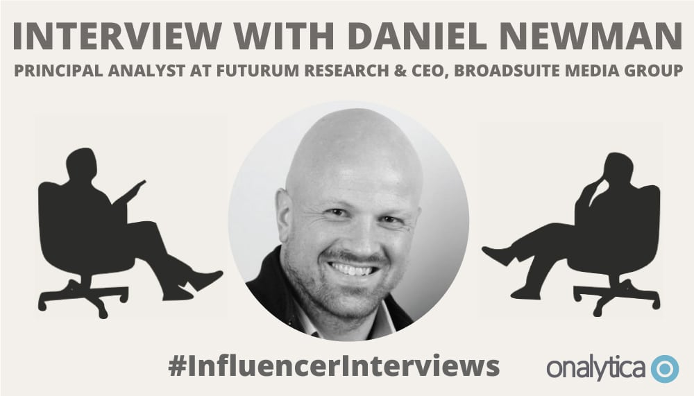 Onalytica Interview with Daniel Newman
