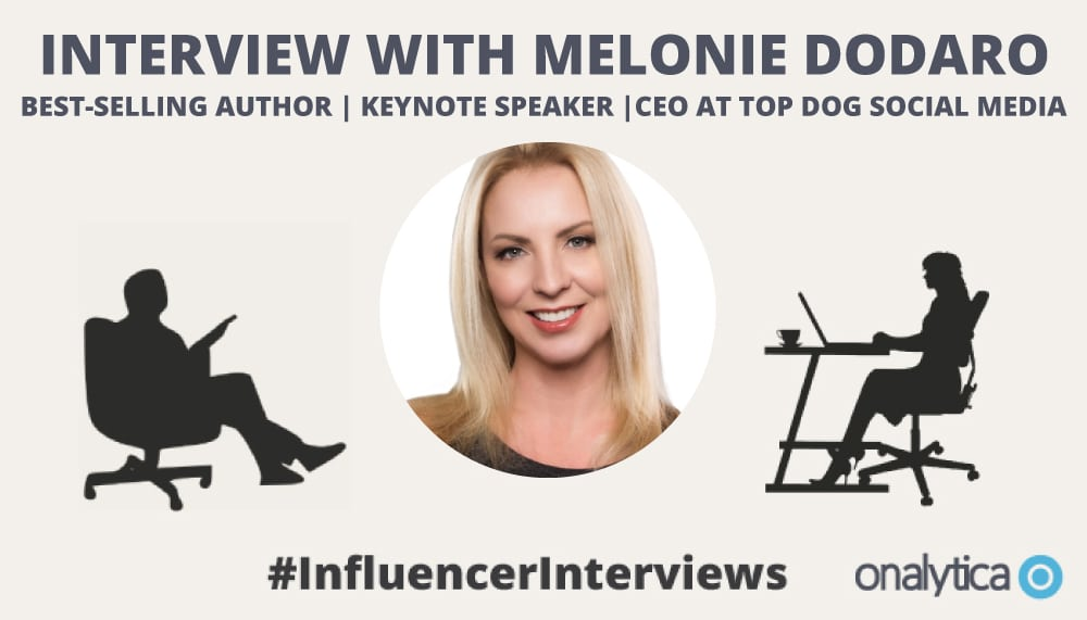 Onalytica Interview with Melonie Dodaro