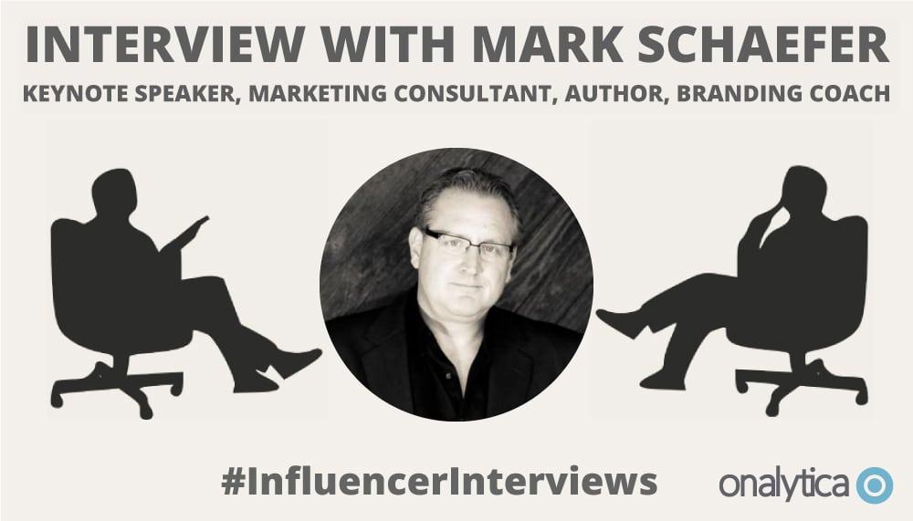 Onalytica Interview with Mark Schaefer