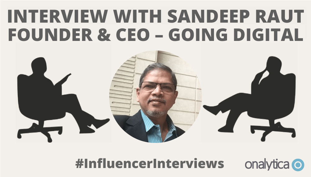 Onalytica Interview with Sandeep Raut