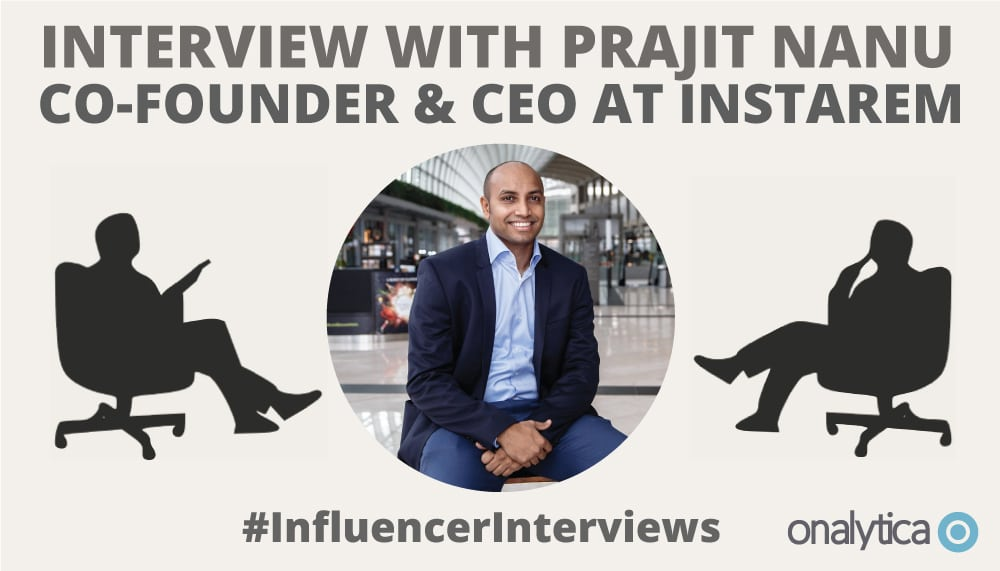 Onalytica Interview Prajit Nanu