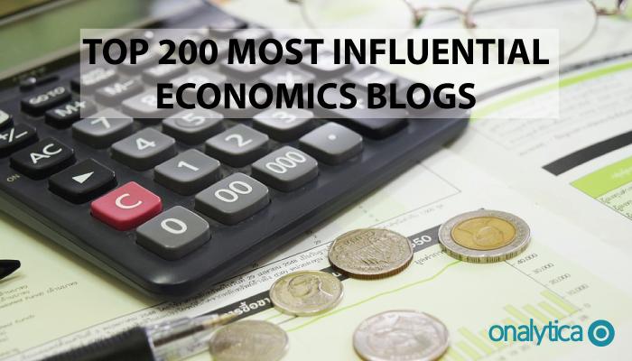 Onalytica - Top 200 Most Influential Economics Blogs