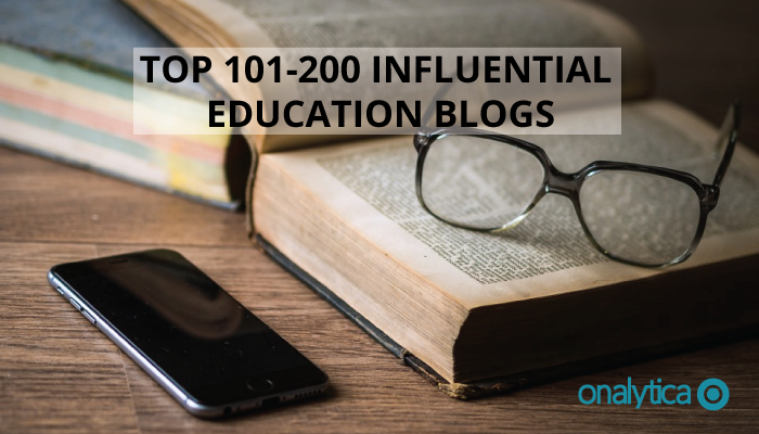 Onalytica - Top 101 200 Influential Education Blogs