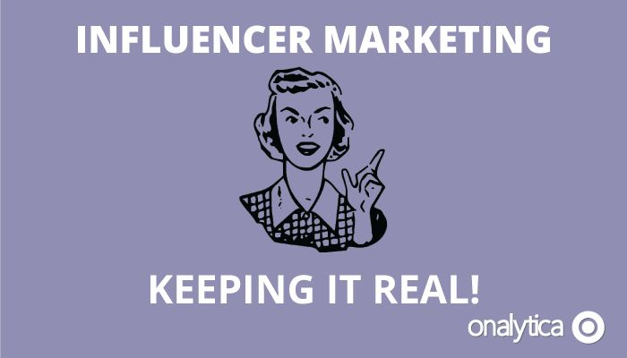 Onalytica - Influencer Marketing, Keeping it Real!