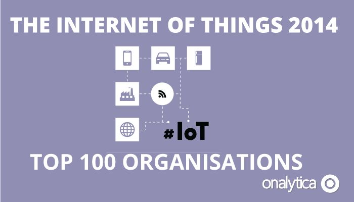 Onalytica - IoT 2014 Top 100 Organisations