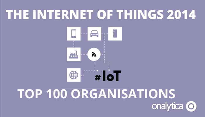 Onalytica - IoT 2014 Top 100 Organisations