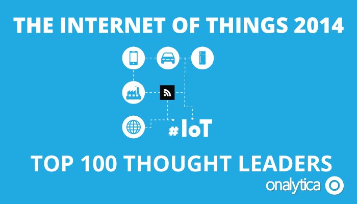 Onalytica - IoT 2014 Top 100 Thought Leaders