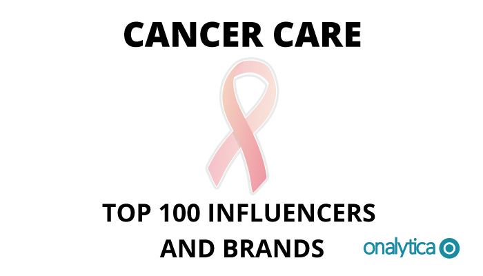Onalytica - Cancer Care Top 100 Influencers and Brands