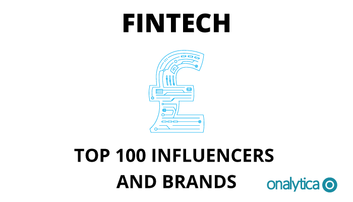 Onalytica - Fintech Top 100 Influencers and Brands