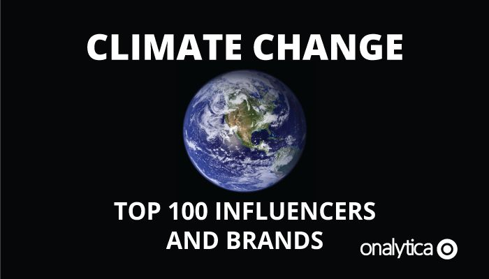 Onalytica - Climate Change Top 100 Influencers and Brands