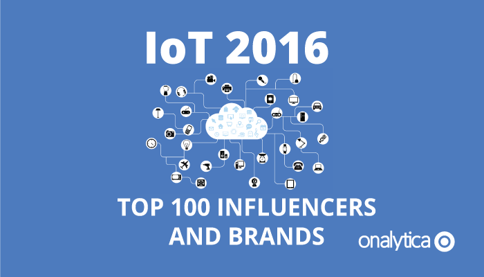 #IoT 2016: Top 100 Influencers and Brands