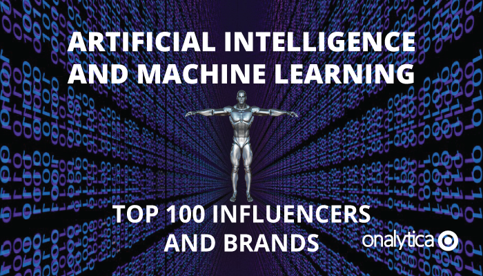 Onalytica - Artificial Intelligence and Machine Learning Top 100 Influencers and Brands